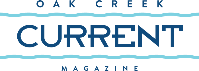 OAK CREEK CURRENT MAGAZINE